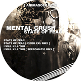 State of Fear by Mental Crush mp3 download