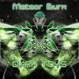 Dark Toys by Meteorburn mp3 download