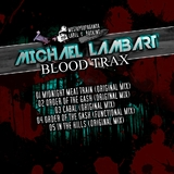 Blood Trax  by Michael Lambart mp3 download