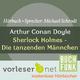 Michael Schrodt Sherlock Holmes - Die tanzenden Männchen