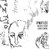 Ipnotize by Michele Staino & Renato Cantini mp3 download
