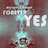 Forever Yes by Michelle & Harlan mp3 download