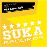 Latika (I Like That) / Jaggy by Mick Kastenholt mp3 download