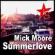 Mick Moore Summerlove