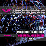 Modern Talker Remixes, Vol. 2 by Mikalogic, Magillian mp3 download