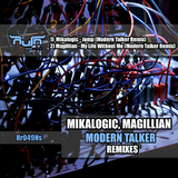The Modern Talker - Remixes by Mikalogic, Magillian mp3 download
