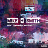 Next(Extended Version) by Mike & Smith  mp3 download