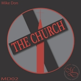 The church(Original Mix) by Mike Don mp3 download