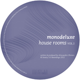 House Rooms Vol. 1 by Monodeluxe mp3 download