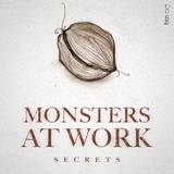 Secrets by Monsters At Work mp3 download