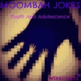 Youth and Adolescence by Moombah Jokes mp3 download