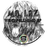 Weichfellhund Ep by Mr. Laz mp3 downloads
