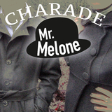 Charade by Mr. Melone mp3 download