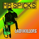 Ladykillers by Mr. Spicks mp3 download