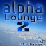 Alpha Louge , Vol. 2 by Music Paradise mp3 download