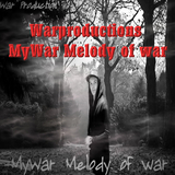 Melody of War by Mywar mp3 download