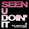 Seen U Doin' It (Nick Harvey Udm Dub) by Nick Harvey feat. Scott Aviance mp3 downloads