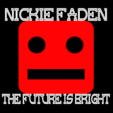 The Future Is Bright by Nickie Faden mp3 download