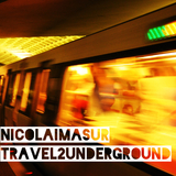 Travel 2 Underground by Nicolai Masur mp3 download
