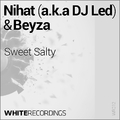 Sweet Salty by Nihat a.k.a DJ Led & Beyza mp3 downloads