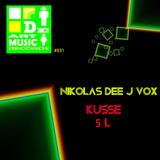 Kusse by Nikolas Dee J Vox mp3 download
