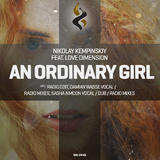 An Ordinary Girl by Nikolay Kempinskiy Feat. Love Dimension mp3 download