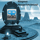 Message from Annunaki by Nistagmuss mp3 download