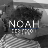 Der Fisch kann by Noah mp3 download