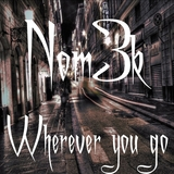 Wherever You Go by Nom3k mp3 download