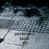 Pavement Tales - EP by Nomad One mp3 download