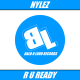 R U Ready by Nylez mp3 download