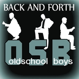 Back and Forth by Oldschool Boys mp3 download