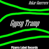 Gypsy Tramp by Oskar Guerrero  mp3 download