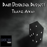 Travel Away by Pain Disorder Project mp3 download