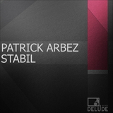 Stabil by Patrick Arbez mp3 download
