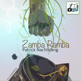 Zamba Ramba by Patrick Nachtklang mp3 download