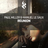 Reunion by Paul Miller & Manuel Le Saux mp3 download