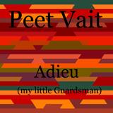 Adieu (My Little Guardsman)  by Peet Vait mp3 download