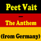 The Anthem (from Germany) by Peet Vait mp3 downloads