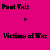 Victims of War by Peet Vait mp3 download