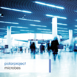 Microbes by Polarproject mp3 download
