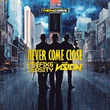 Never Come Close by Prefix & Density feat. The Vision mp3 download