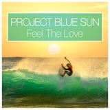 Feel the Love by Project Blue Sun mp3 download