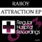 Attraction (Original mix) by Raboy mp3 downloads