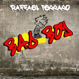 Bad Boy by Raffael Ferraro mp3 download