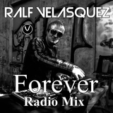 Forever(Radio Mix) by Ralf Velasquez mp3 download
