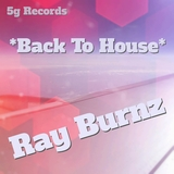 Back to House by Ray Burnz mp3 download