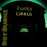 Funky Circus by Ray Burnz mp3 download