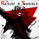 Redub! & Tongold Outputs