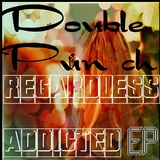Double Punch EP by Regardless Addicted mp3 download